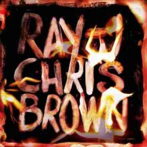Burn My Name BY Ray J X Chris Brown